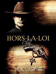 Hors-la-loi, tome 2 : Clay par N. R. Davoust