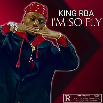 I\'m so fly