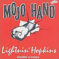 Mojo Hand - Golden Classics by Lightnin Hopkins (2000-07-03)