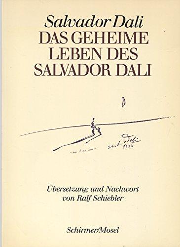 Das geheime Leben des Salvador Dali. Autobiographie (Deutsche Erstausgabe)
