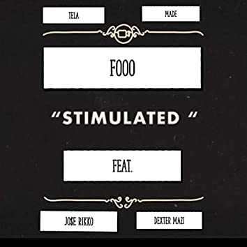 Stimulated (feat. Jo$e Rikko & Dexter Mazi)