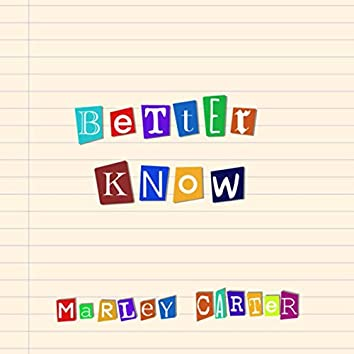 Better Know