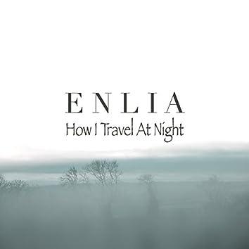 How I Travel At Night