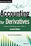 Accounting for Derivatives: Advanced Hedging under IFRS 9 (Wiley Finance Series)