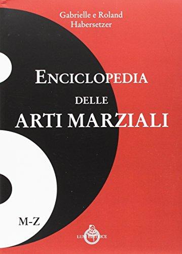 Enciclopedia delle arti marziali: 2 volumi non vendibili separatamente