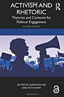 Activism and Rhetoric: Theories and Contexts for Political Engagement
