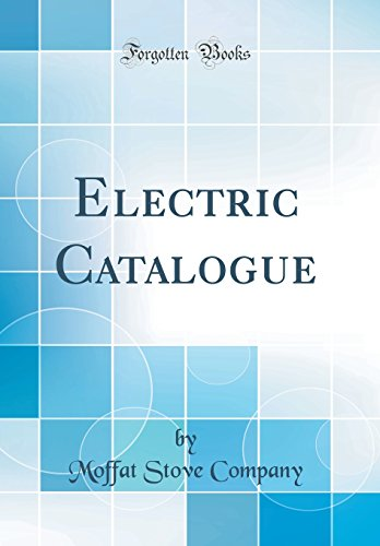 Electric Catalogue (Classic Reprint)