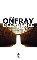 Décadence - Vie et mort du judéo-christianisme de Michel Onfray