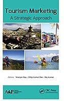 Tourism Marketing: A Strategic Approach
