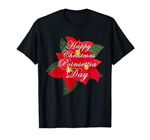 Happy Christmas Poinsettia Day Gift T-Shirt