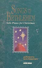 Don Wyrtzen: Songs of Bethlehem - Solo Piano for Christmas