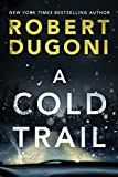 A Cold Trail (Tracy Crosswhite, 7, Band 7) - Robert Dugoni