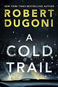 A Cold Trail (Tracy Crosswhite, 7)