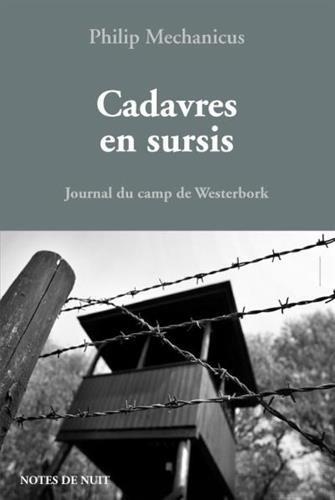 Cadavres en sursis, Journal du camp de Westerbok