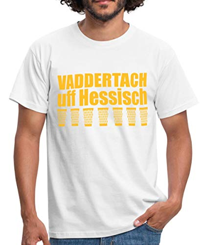 Vaddertach Hessisch Dialekt Vatertag Männer T-Shirt, XXL, Weiß