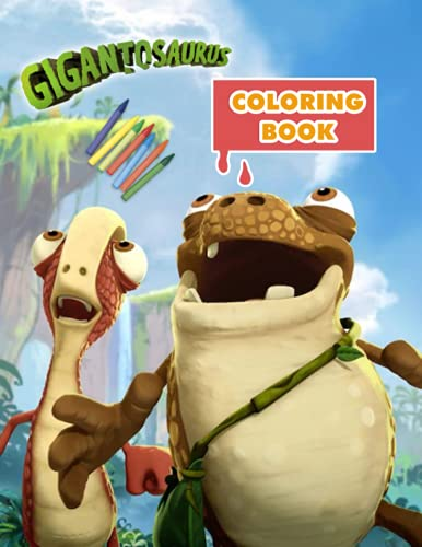 Gigantosaurus coloring book: funny Coloring Book for Kids and Fans of All Ages– 50+ GIANT Great Pages with Premium Quality Images.