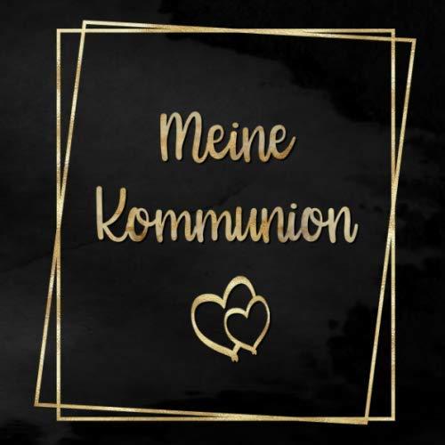 Meine Kommunion: Gästebuch zum selbst ausfüllen | Geschenk zur Kommunion |Gästebuch zum eintragen...