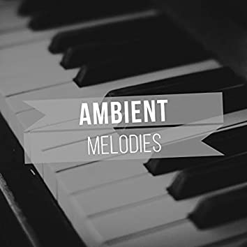 # 1 Album: Ambient Melodies