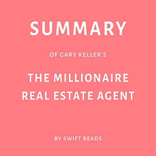 『Summary of Gary Keller's The Millionaire Real Estate Agent』のカバーアート