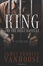 King and the Beelz Bastille: Sector One