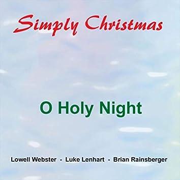 O Holy Night (feat. Luke Lenhart & Brian Rainsberger)