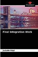 Final Integration Work