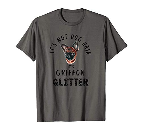 It's Not Dog Hair It's GRIFFON Glitter Perro Abeto Camiseta