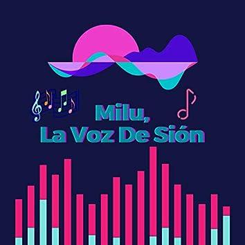 Milu, La Voz De Sión