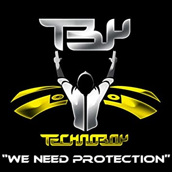 We Need Protection / We Need A Dub