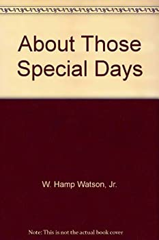 Unknown Binding About Those Special Days Book