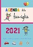 Agenda della famiglia 2021: Agenda-calendario della famiglia, organizzazione settimanale e visione mensile delle attività