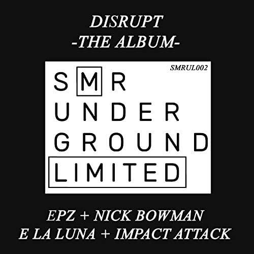 EpZ, Nick Bowman, Impact Attack & E la Luna