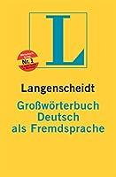 Langenscheidts Grosworterbuch Deutsch Als Fremdsprache