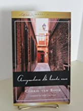 Anywhere He Leads Me by Corrie ten Boom (2003-11-06)