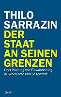 Der Staat an seinen Grenzen: Ueber Wirkung von Einwanderung in Geschichte und Gegenwart