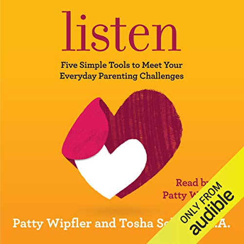 Listen Audiobook By Patty Wipfler,                                                                                        Tosha Schore cover art