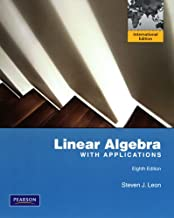 Linear Algebra with Applications, 8th Edition (International Edition), by Steve Leon