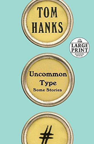 Best tom hanks uncommon type large print for 2021