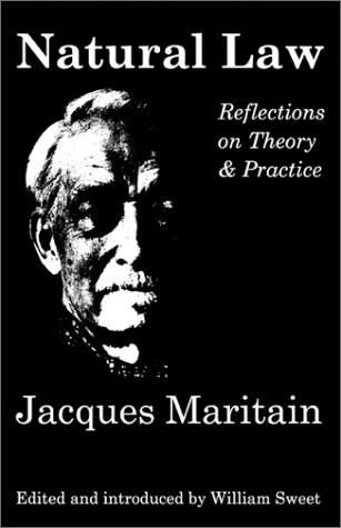 Natural Law: Reflections On Theory & Practice