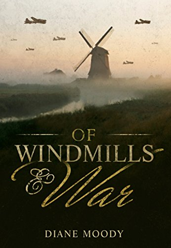 Of Windmills and War (The War Trilogy - Book 1)