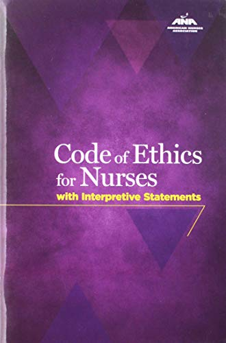 Code Of Ethics For Nurses With Interpretive Statements...