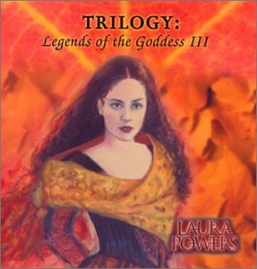 Trilogy: Legends of the Goddes