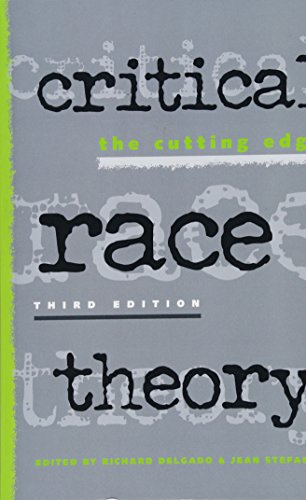Delgado, R: Critical Race Theory: The Cutting Edge