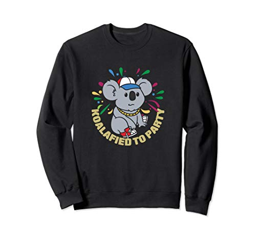 Koalafied To Party - Funny Koala Animal Pun Party Gift Sweatshirt