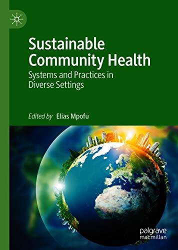 Sustainable Community Health: Systems and Practices in Diverse Settings