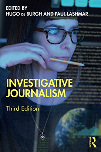 Compare Textbook Prices for Investigative Journalism 3 Edition ISBN 9780367182489 by de Burgh, Hugo,Paul, Lashmar