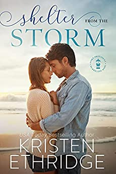 Shelter from the Storm: A heartwarming tale that brings together hope and happily-ever-after (Hope and Hearts Romance Book 1) by [Kristen Ethridge]