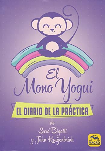 El Mono Yogui. El Diario De La Práctica: 16,5 x 23,5 cm (Yoga)