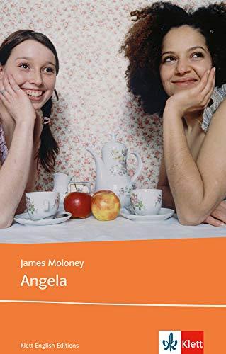 Angela: Schulausgabe für das Niveau B2, ab dem 6. Lernjahr. Ungekürzter englischer Originaltext mit Annotationen: Young Adult Literature. Ab Klasse 10 (Klett English Editions)