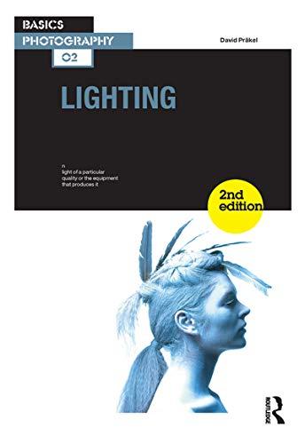 Lighting (Basics Photography Book 2)